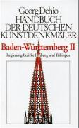 Georg Dehio: Dehio - Handbuch der deutschen Kunstdenkmäler / Dehio - Handbuch der deutschen Kunstdenkmäler / Baden-Württemberg Bd. 2