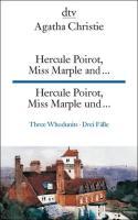 Hercule Poirot, Miss Marple and ..., Hercule Poirot, Miss Marple und ...: Three Whodunits, Drei Fälle (dtv zweisprachig)