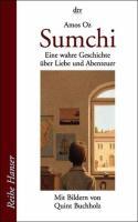 Sumchi: Eine wahre Geschichte über Liebe und Abenteuer (Reihe Hanser)