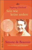 Sein wie keine andere - Simone de Beauvoir