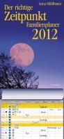 Der richtige Zeitpunkt 2012 Familienplaner
