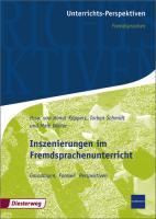 Unterrichts-Perspektiven / Inszenierungen im Fremdsprachenunterricht