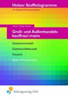 Stofftelegramme Groß- und Außenhandelskauffrau/mann. Aufgabenband. Baden-Württemberg