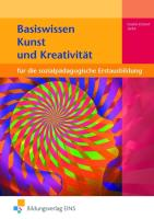 Basiswissen für die sozialpädagogische Erstausbildung: Kunst und Kreativität: Schülerband
