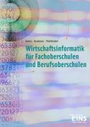 Wirtschaftsinformatik / Wirtschaftsinformatik für Fachoberschulen und Berufsoberschulen