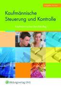 Das Paket für das Kaufmännische Berufskolleg I und II: Kaufmännische Steuerung und Kontrolle: Kaufmännisches Berufskolleg I Baden-Württemberg: Schülerband