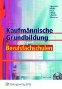 Kaufmännische Grundbildung Berufsfachschulen: Kaufmännische Grundbildung für Berufsfachschulen: Schülerband
