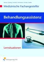 Behandlungsassistenz - Medizinische Fachangestellte: Lernsituationen