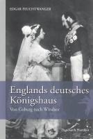 Englands deutsches Königshaus.