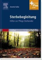 Sterbebegleitung: Hilfen zur Pflege Sterbender - mit www.pflegeheute.de-Zugang