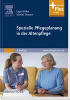 Spezielle Pflegeplanung in der Altenpflege: mit www.pflegeheute.de-Zugang