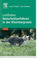 Leitfaden Naturheilverfahren in der Kleintierpraxis: Sonderausgabe