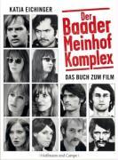 """""""Der Baader-Meinhof-Komplex"""" Das Buch zum Film"""