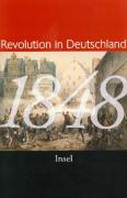 1848. Revolution in Deutschland