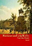 Fontane und sein Berlin: Personen, Häuser, Strassen