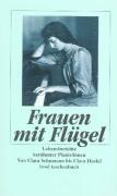 Frauen mit Flügel: Lebensberichte berühmter Pianistinnen. Von Clara Schumann bis Clara Haskil (insel taschenbuch)