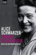 Simone de Beauvoir: Weggefährtinnen im Gespräch