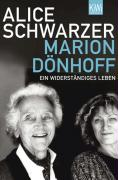 Marion Dönhoff: Ein Widerständiges Leben