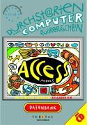 Durchstarten zum Computerführerschein. Access. Mit CD-ROM.