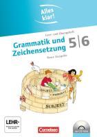 Alles klar! Deutsch. Sekundarstufe I 5./6. Schuljahr. Grammatik und Zeichensetzung. Inkl.CD-ROM: Lern- und bungsheft mit beigelegtem Lsungsheft