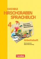 Das neue Hirschgraben Sprachbuch - Werkrealschule Baden-Württemberg: Band 4 - Das neue Arbeitsheft mit Lösungen