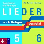 Lieder zu Religion vernetzt Band 5 und 6