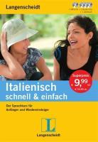 Langenscheidt Italienisch schnell & einfach - Set aus Buch, 3 Audio-CDs und 1 MP3-CD: Der Sprachkurs für Anfänger und Wiedereinsteiger (Langenscheidt schnell & einfach)
