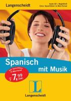 Langenscheidt Spanisch mit Musik - Audio-CD mit Begleitheft und Mini-Sprachführer (Langenscheidt mit Musik)