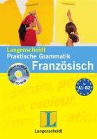 Langenscheidt Praktische Grammatik Französisch - Buch mit CD-ROM (Langenscheidt Praktische Grammatiken)