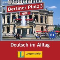 Berliner Platz 3 NEU - 2 Audio-CDs zum Lehrbuchteil: Deutsch im Alltag (Berliner Platz NEU)