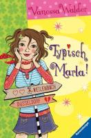 Typisch Marla!
