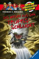 Das Wesen aus der Teufelsschlucht (Die Knickerbocker-Bande, Band 52)