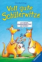 Voll gute Schülerwitze (Ravensburger Taschenbücher)