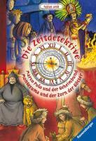 Die zeitdetektive. Marco Polo und der Geheimbund & Montezuma und der Zorn der Götter