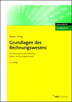 Grundlagen des Rechnungswesens: Buchführung und Jahresabschluss / Kosten - und Leistungsrechnung