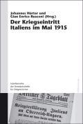 Der Kriegseintritt Italiens Im Mai 1915 (Schriftenreihe Der Vierteljahrshefte Für Zeitgeschichte Sondernummer)