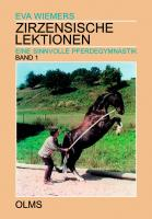 Zirzensische Lektionen 1: Eine sinnvolle Pferdegymnastik