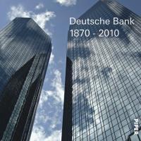 Deutsche Bank1870-2010: zweisprachig deutsch/englisch mit DVD