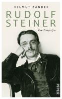 Rudolf Steiner: Die Biografie