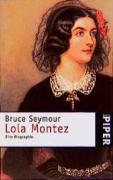 Lola Montez: Eine Biographie