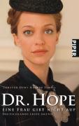 Dr. Hope ? Eine Frau gibt nicht auf: Deutschlands erste Ärztin