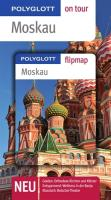 Moskau - Buch mit flipmap: Polyglott on tour Reiseführer