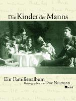 Die Kinder der Manns: Ein Familienalbum
