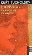 Rheinsberg: ein Bilderbuch für Verliebte und anderes
