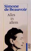 Alles in allem (Beauvoir: Memoiren, Band 4)