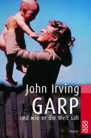 Garp und wie er die Welt sah