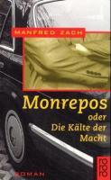 Monrepos oder Die Kalte der Macht