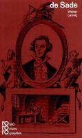 Marquis de Sade in Selbstzeugnissen und Bilddokumenten