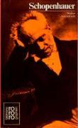 Arthur Schopenhauer in Selbstzeugnissen und Bilddokumenten. Dargestellt von Walter Abendroth.