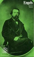 Friedrich Engels in Selbstzeugnissen und Bilddokumenten